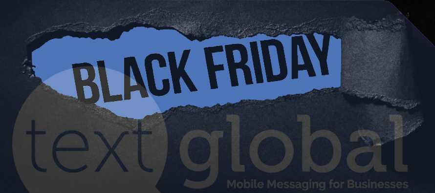 Text Global Black Friday SMS Bulk Text Marketing
